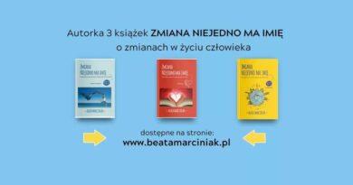Zmiana nie jedno ma imię – Beata Marciniak