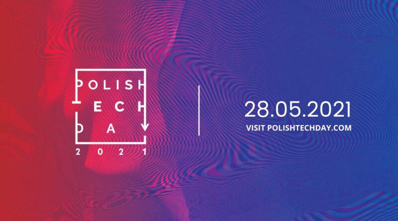 """28 maja rusza POLISH TECH DAY, hasłem przewodnim: """"TECHNOLOGY & IMPACT"""""""